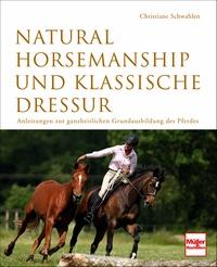 Christiane Schwahlen: Natural Horesmanship und...